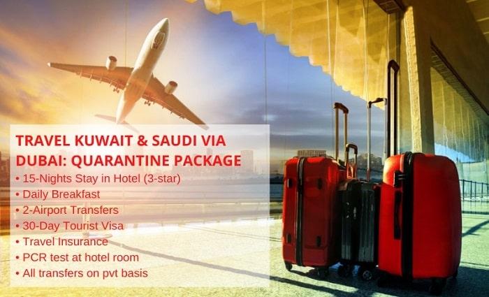 Quarantine Package Travel Kuwait Saudi Via Dubai With 15 Nights Hotel Stay In Dubai