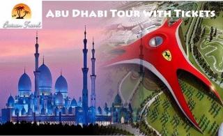 Abu Dhabi Guided Tour + Ferrari World or Yas Waterworld or Warner Bros World ticket for AED 349 by Baisan Travel.