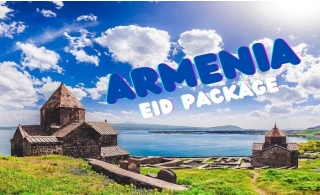 Armenia Eid Package with Tours Included.