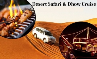 2 in 1 Tour Desert Safari + Dhow Cruise for AED 109.