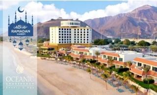 Ramadan Stay @ 4* Oceanic Khorfakkan Resort & Spa.
